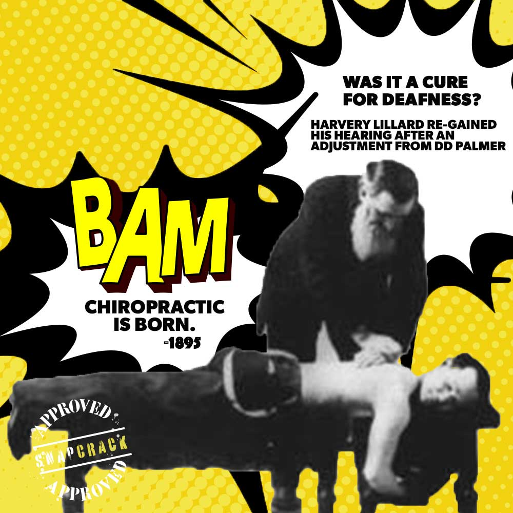Chiropractic is born in 1895 - Poster
