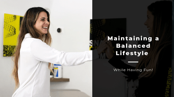 Woman smiling, Words say Maintaining a balanced lifestyle while having fun